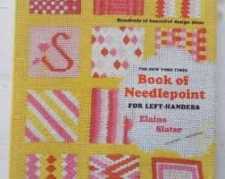 The New York Times Book of Needlepoint for Left-Handers by Elaine Slater