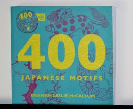 400 Japanese Motifs w/ CD by Graham McCallum