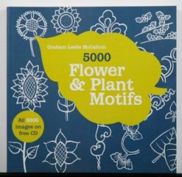 5000 Flower & Plant Motifs w/ CD by Graham McCallum