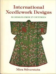 International Needlework Designs by Mira Silverstein