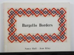 Bargello Borders by Nancy Hall and Jean Riley