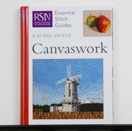 RSN Essential Stitch Guide Canvaswork by Rachel Doyle