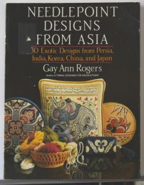 Needlepoint Designs from Asia by Gay Ann Rogers