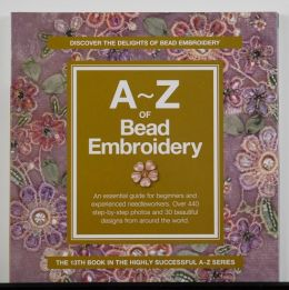 A-Z of Bead Embroidery by Sue Gardner