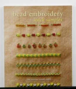 Bead Embroidery Stitch Samples-Stitches by Yasuko Endo