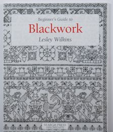 The Beginner's Guide to Blackwork by Lesley Wilkins