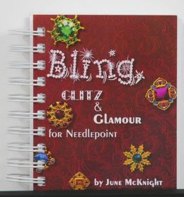 Autographed!! Bling, Glitz & Glamour for Needlepoint by June McKnight