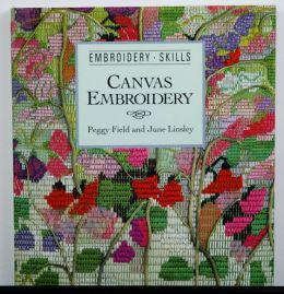 Canvas Embroidery by Peggy Field and June Linsky
