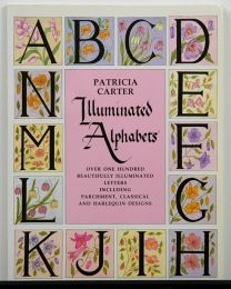 Illuminated Alphabets by Patricia Carter