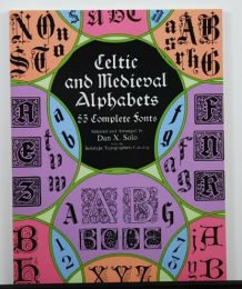 Celtic & Medieval Alphabets by Dan X. Solo