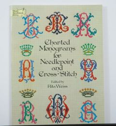 Charted Monograms For Needlepoint & Cross Stitch by Rita Weiss