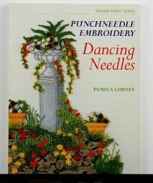 Dancing Needles: Punchneedle Embroidery by Pamela Gurney