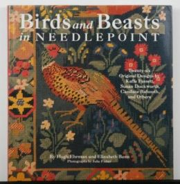 Birds and Beasts in Needlepoint by Hugh Erhman and Elizabeth Benn
