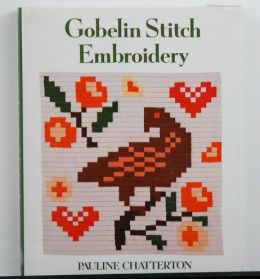 Gobelin Stitch Embroidery by Pauline Chatterton