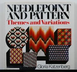 Needlepoint and Pattern by Gloria Katzenberg
