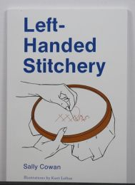 Left Handed Stitchery by Sally Cowan