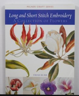 Long & Short Stitch Embroidery by Trish Burr