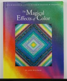 The Magical Effects of Color by Joen Wolfrom