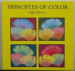 The Principles of Color by Faber Birren