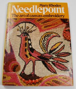 Needlepoint: The Art of Canvas Embroidery by Mary Rhodes  OVERSTOCK SALE
