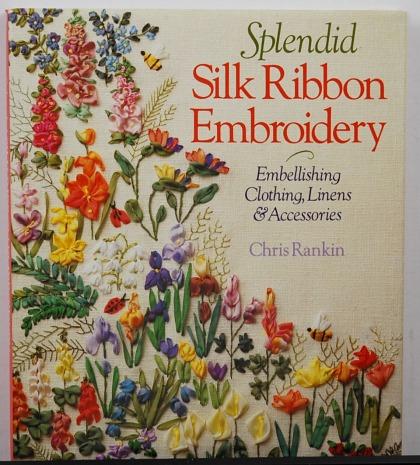 Splendid Silk Ribbon Embroidery By Chris Rankin On Newneedlepoint