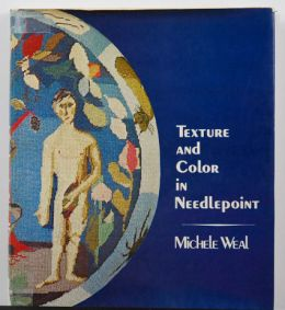 Texture and Color in Needlepoint by Michele Weal