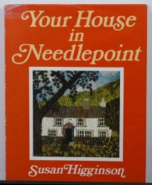 Your House in Needlepoint by Susan Higgenson